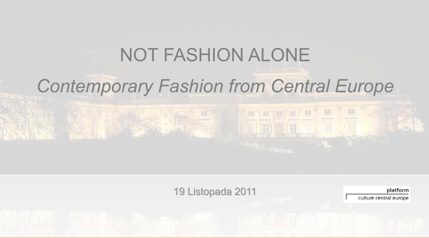 •  Not Fashion Alone