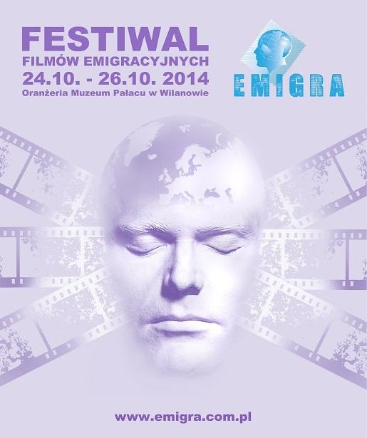Festiwal i KONKURS Filmów Emigracyjnych EMiGRA 2014 – 24-26 października 2014 Warszawa